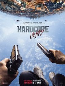 Hardcore Henry - la critique du film