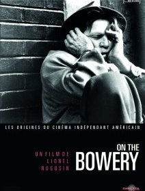 On the Bowery - la critique + test DVD