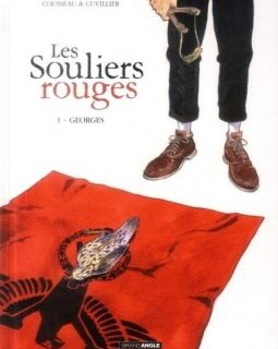 Les Souliers Rouges T1 Georges - La critique BD