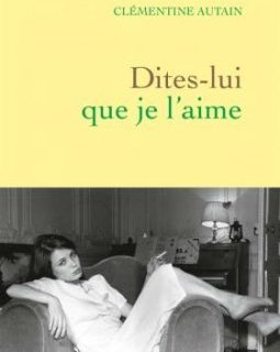 Dominique Laffin par sa fille, Clémentine Autain