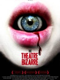The Theatre Bizarre - la critique