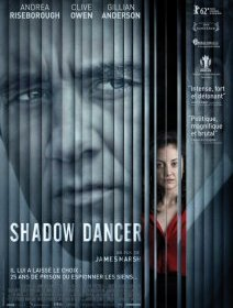 Shadow dancer - la critique