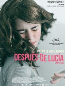 Después de Lucia - Grand Prix Cannes 2012, Un certain Regard