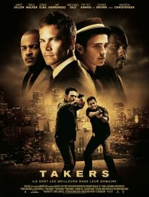 Takers - la critique