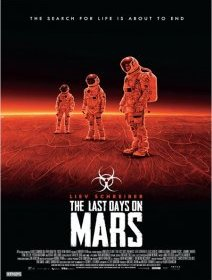 The Last Days on Mars - la critique du film