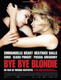 Bye Bye Blondie - la critique
