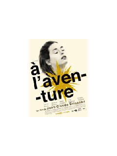 A l'aventure - la critique du film