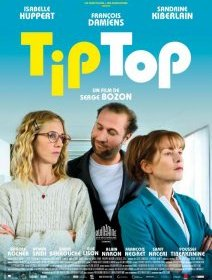 Tip top - la critique