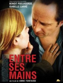 Entre ses mains - la critique + le test DVD