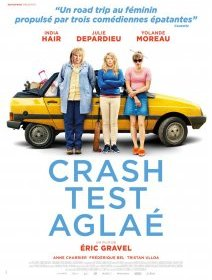 Crash test Aglaé - la critique du film