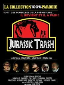 Jurassic Trash - la critique du film