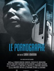 Le Pornographe - la critique + le test DVD