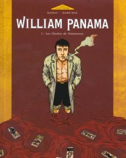 William panama . T1 . Les cloches de Waterown - La chronique BD