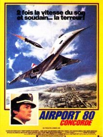 Airport 80 Concorde - la critique du film