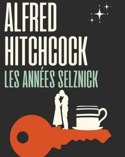 Coffret Ultra Collector : Alfred Hitchcock, les années Selznick