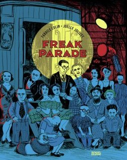 Freak Parade - Joëlle Jolivet, Fabrice Colin - chronique BD