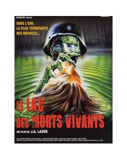 Le Lac des morts-vivants - la critique du nanar
