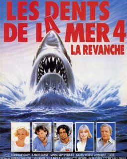 Les dents de la mer 4, la revanche - la critique du film