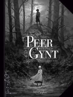 Peer Gynt. Acte 1 - Antoine Carrion - la chronique BD