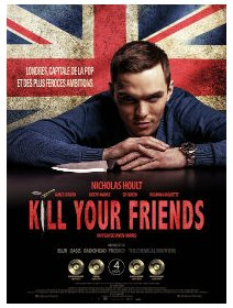 Kill your friends - la critique du film