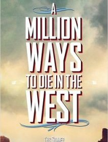 A Million Ways To Die In The West : un trailer barré du prochain MacFarlane !