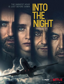 Into the Night – la critique de la mini-série