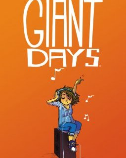 Giant Days . T2 - La chronique BD