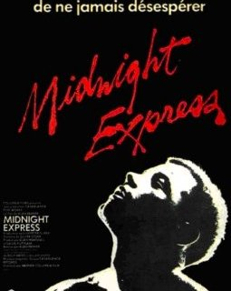 Midnight express - la critique du film