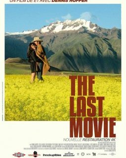 The Last Movie - la critique du film