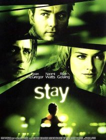 Stay - la critique du film