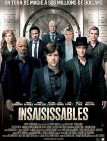 Insaisissables - la critique du film