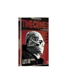 Timecrimes - la critique + test DVD