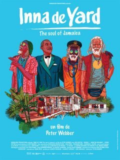 Inna de Yard The soul of Jamaica - la critique du film