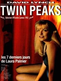 Twin Peaks : Fire Walk with Me - la critique du film