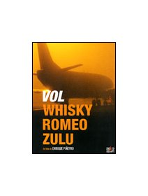 Vol whisky romeo zulu - la critique