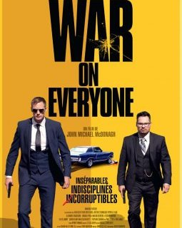 War on Everyone - la critique du film (Deauville 2016 - Beaune 2017)