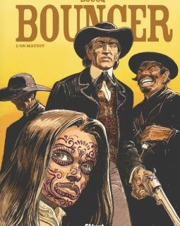Bouncer . Tome 10 : L'or maudit - La chronique BD