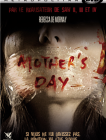 Mother's day (2010) - la critique