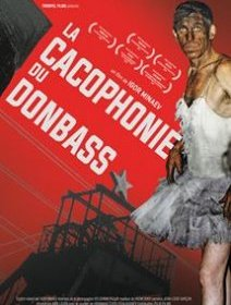 La cacophonie du Donbass - la critique du documentaire