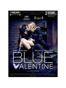 Blue Valentine - la critique
