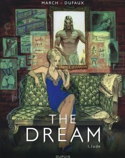 The Dream . T.1 . Jude - La chronique BD