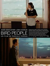 Bird People : Pascale Ferran à Un Certain Regard