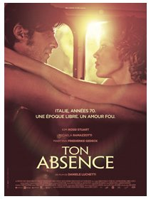 Ton absence - la critique du film