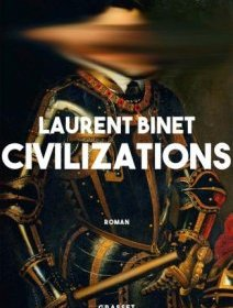 Civilizations - La critique du livre