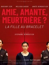 La fille au bracelet - La critique du film