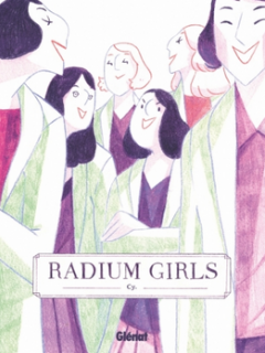 Radium Girls - Cy - la chronique BD