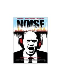 Noise - Tim Robbins contre le bruit !