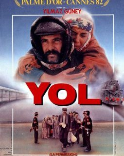 Yol, la permission - la critique du film