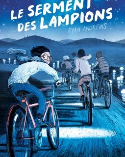 Le serment des lampions - Ryan Andrews - chronique BD