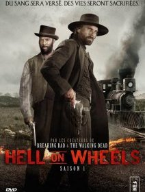 Hell on wheels Saison 1 - la critique + le test DVD